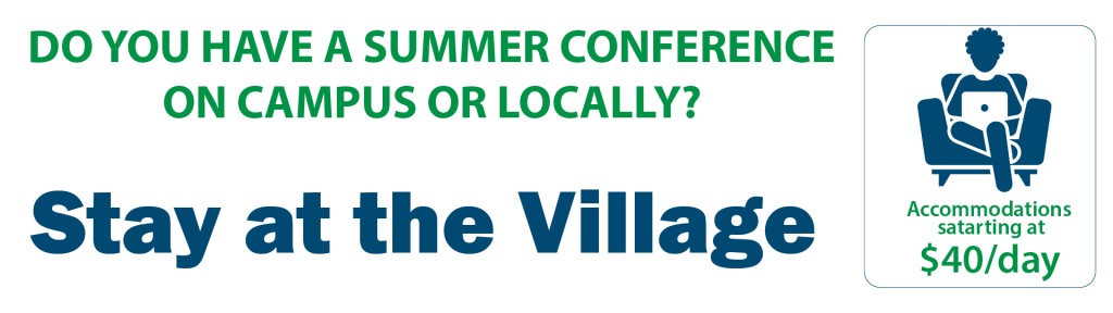 Have a summer conference? Stay at the village.