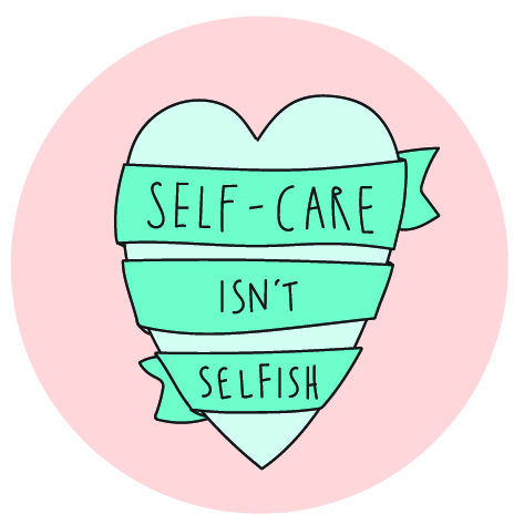A green heart with the words self-care isn't selfish written on it